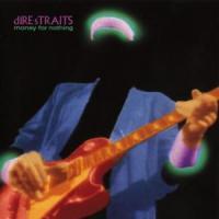 'Money For Nothing' de Dire Straits