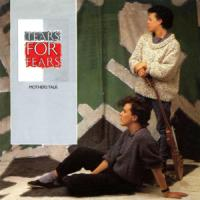 MOTHERS TALK letra TEARS FOR FEARS