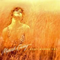 Canción 'I Don't Wanna Cry' interpretada por Mariah Carey