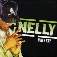 'N Dey Say' de Nelly