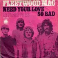 NEED YOUR LOVE SO BAD letra FLEETWOOD MAC