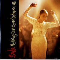 Canción 'Nothing Can Come Between Us' interpretada por Sade
