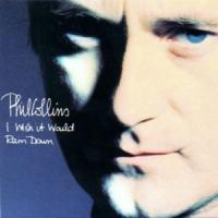 I Wish It Would Rain Down de Phil Collins