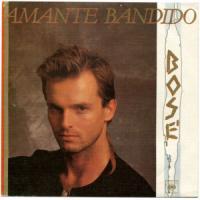 Canción 'Amante Bandido' interpretada por Miguel Bosé