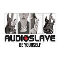 Canción 'Be Yourself' interpretada por Audioslave