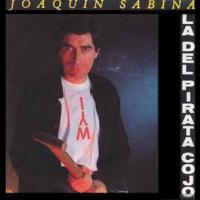 La del pirata cojo - Joaquín Sabina