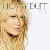 Fly - Hilary Duff
