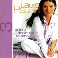 Canción 'Quiero decirte que te amo' interpretada por Laura Pausini