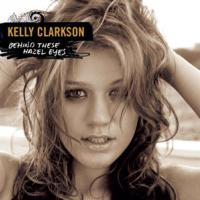 Behind These Hazel Eyes de Kelly Clarkson