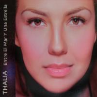 Entre el mar y una estrella - Thalia