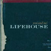 YOU AND ME letra LIFEHOUSE