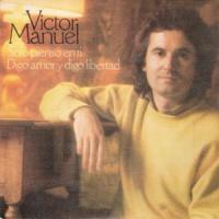 Sólo pienso en ti - Víctor Manuel