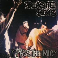 PASS THE MIC letra BEASTIE BOYS