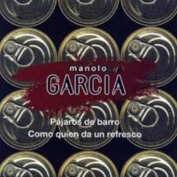 Como quien da un refresco - Manolo García