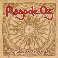 Canción 'La rosa de los vientos' interpretada por Mago De Oz