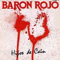 Canción 'Hijos de Caín' interpretada por Barón Rojo
