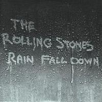 RAIN FALL DOWN letra THE ROLLING STONES
