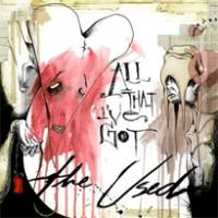 'All that I´ve got' de The Used
