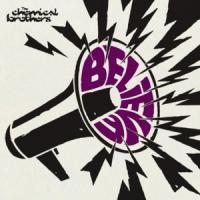Canción 'Believe' interpretada por The Chemical Brothers