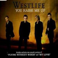 Letra You Raise Me Up Westlife