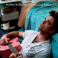 Canción 'Advertising Space' interpretada por Robbie Williams