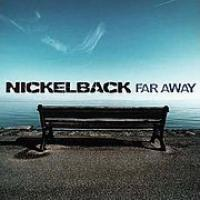 Canción 'Far Away' interpretada por Nickelback