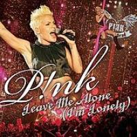 Leave me alone (i´m lonely) de Pink