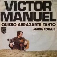 Canción 'Quiero Abrazarte Tanto' interpretada por Víctor Manuel