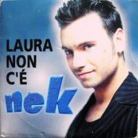 Laura non c'è de Nek