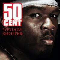 Canción 'Window Shopper' interpretada por 50 Cent