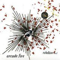 Canción 'Rebellion (Lies)' interpretada por Arcade Fire