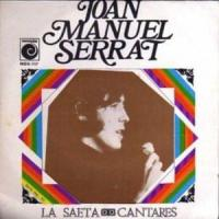 La saeta - Joan Manuel Serrat