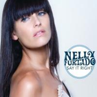 Canción 'Say It Right' interpretada por Nelly Furtado