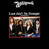 Canción 'Love Ain't No Stranger' interpretada por Whitesnake