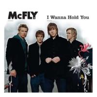 I wanna hold you - McFly