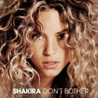 Don't bother de Shakira