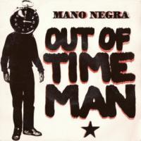 Out of Time Man de Mano Negra