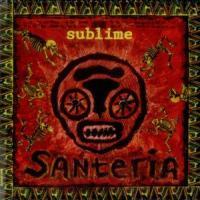 Santeria de Sublime