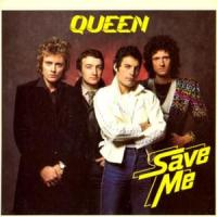 Save Me - Queen