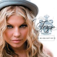 Canción 'Big girls don´t cry' interpretada por Fergie