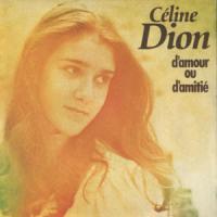 D'amour ou d'amitié de Céline Dion