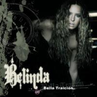 'Bella traición' de Belinda