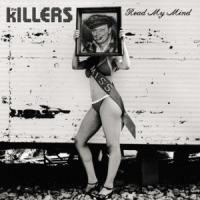 Read My Mind - The Killers