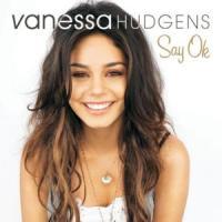 Canción 'Say ok' interpretada por Vanessa Anne Hudgens