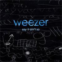Say It Ain't So de Weezer