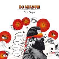 Canción 'Six Days' interpretada por DJ Shadow