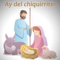 Canción 'Ay del chiquirritín' interpretada por Villancicos