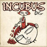 Canción 'Dig' interpretada por Incubus