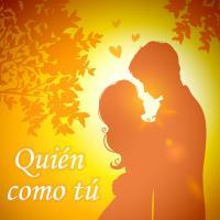 'Quién como tú' de Canciones Románticas