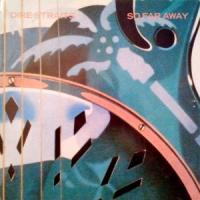 Canción 'So Far Away' interpretada por Dire Straits